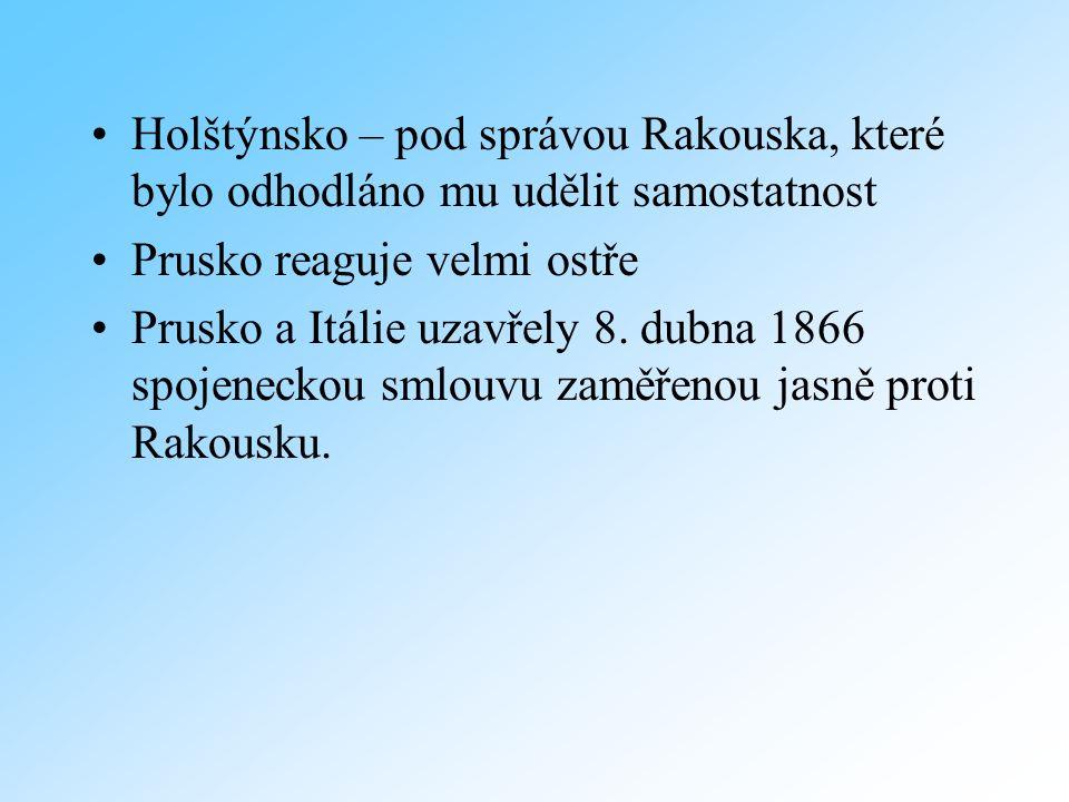 Vypuknutí války Prusové okupovali 7.