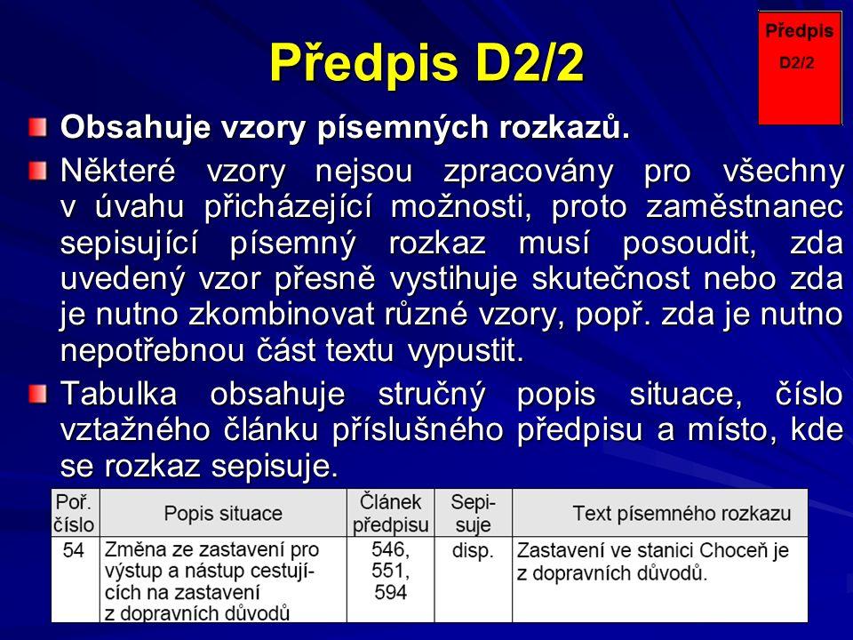Předpis D2/2 Obsahuje vzory písemných rozkazů.