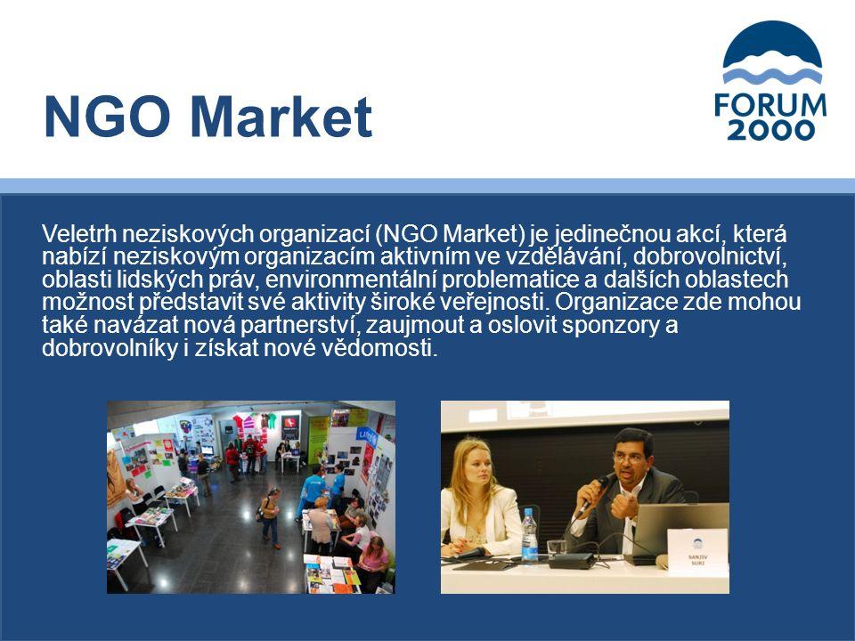 Veletrh neziskových organizací (NGO Market) je jedinečnou akcí, která nabízí neziskovým organizacím aktivním ve vzdělávání, dobrovolnictví, oblasti lidských práv, environmentální problematice a dalších oblastech možnost představit své aktivity široké veřejnosti.
