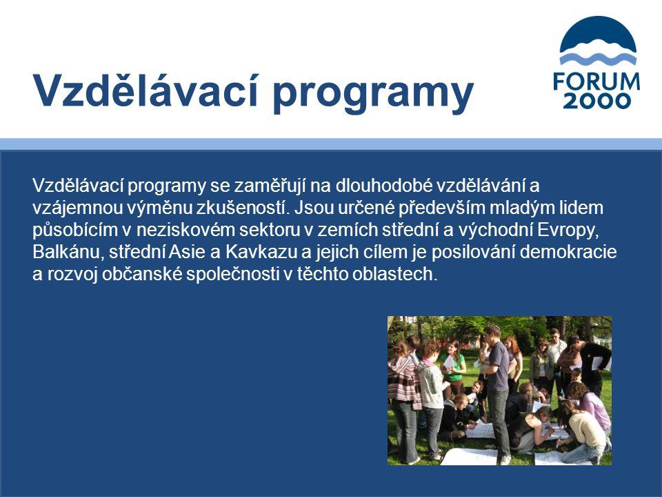 Vzdělávací programy se zaměřují na dlouhodobé vzdělávání a vzájemnou výměnu zkušeností.