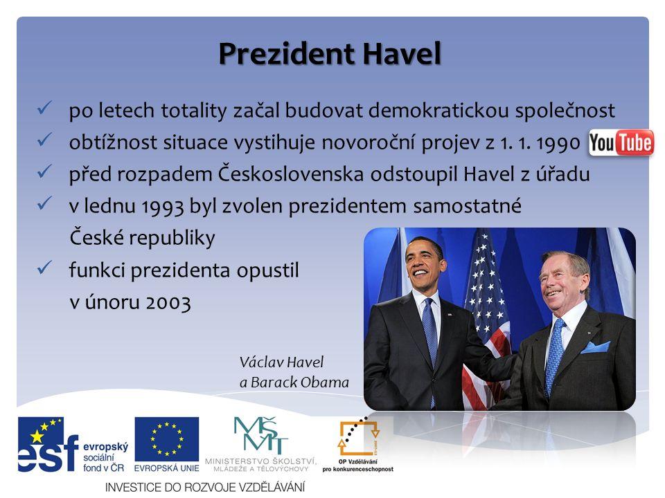 Prezident Havel po letech totality začal budovat demokratickou společnost obtížnost situace vystihuje novoroční projev z 1.