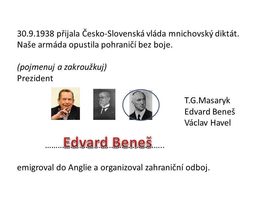 Doplň: Československo obsazuje ………………………………..........armáda.