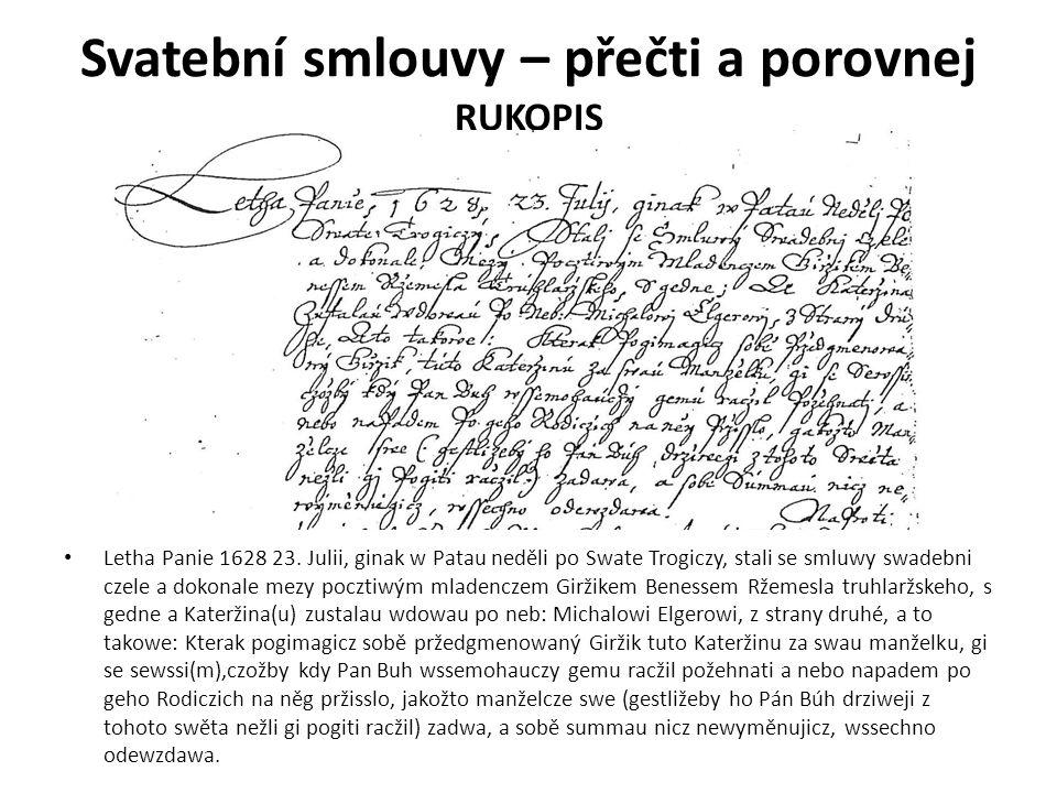 Svatební smlouvy – přečti a porovnej RUKOPIS R Letha Panie 1628 23.