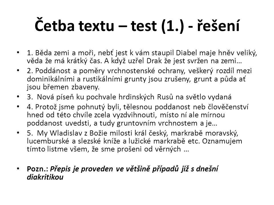 Četba textu – test (1.) - řešení 1.