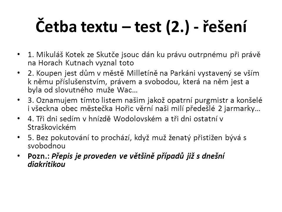 Četba textu – test (2.) - řešení 1.