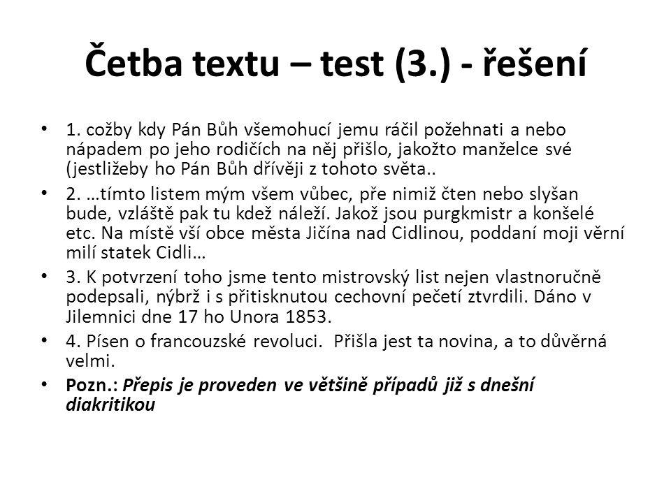 Četba textu – test (3.) - řešení 1.