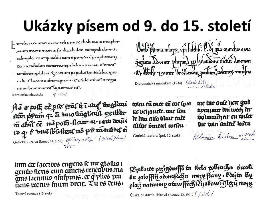 Ukázky písem od 9. do 15. století