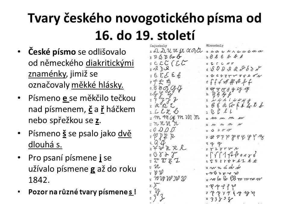 Tvary českého novogotického písma od 16. do 19.