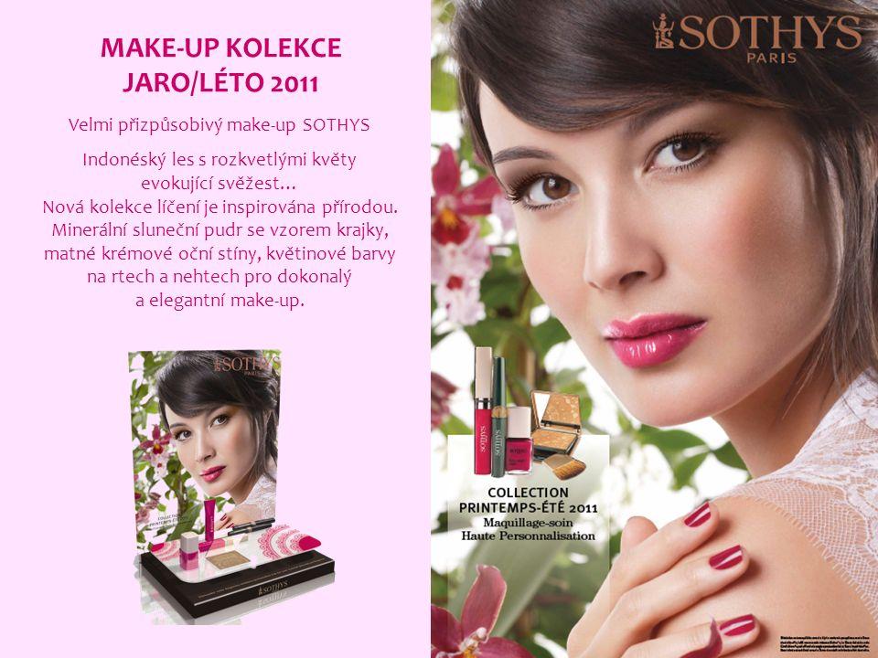 MAKE-UP KOLEKCE JARO/LÉTO 2011 Velmi přizpůsobivý make-up SOTHYS Indonéský les s rozkvetlými květy evokující svěžest… Nová kolekce líčení je inspirována přírodou.