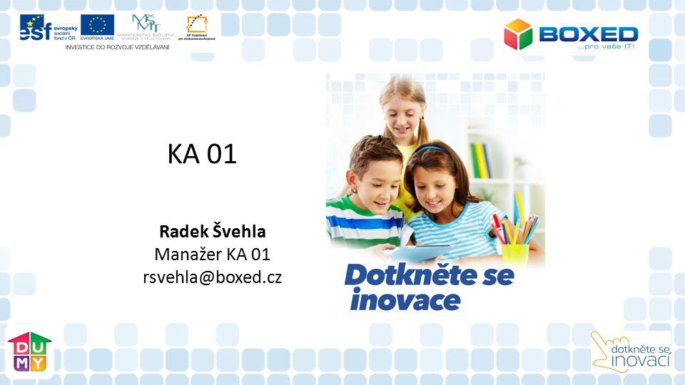 KA 01 Radek Švehla Manažer KA 01 rsvehla@boxed.cz