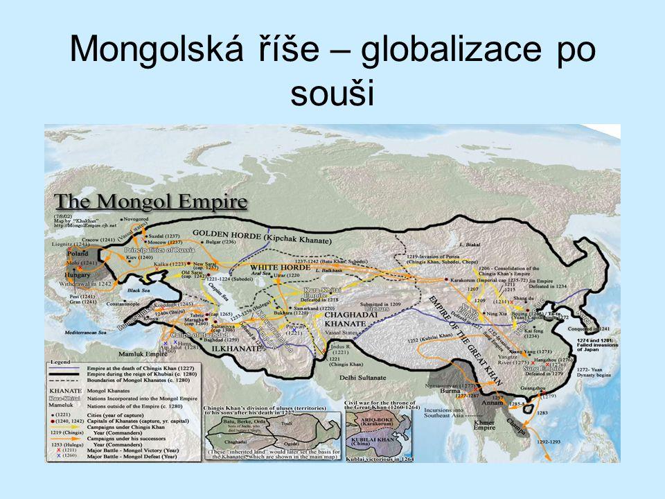 Mongolská říše – globalizace po souši