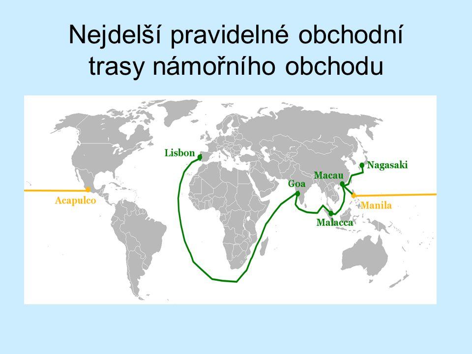 Nejdelší pravidelné obchodní trasy námořního obchodu