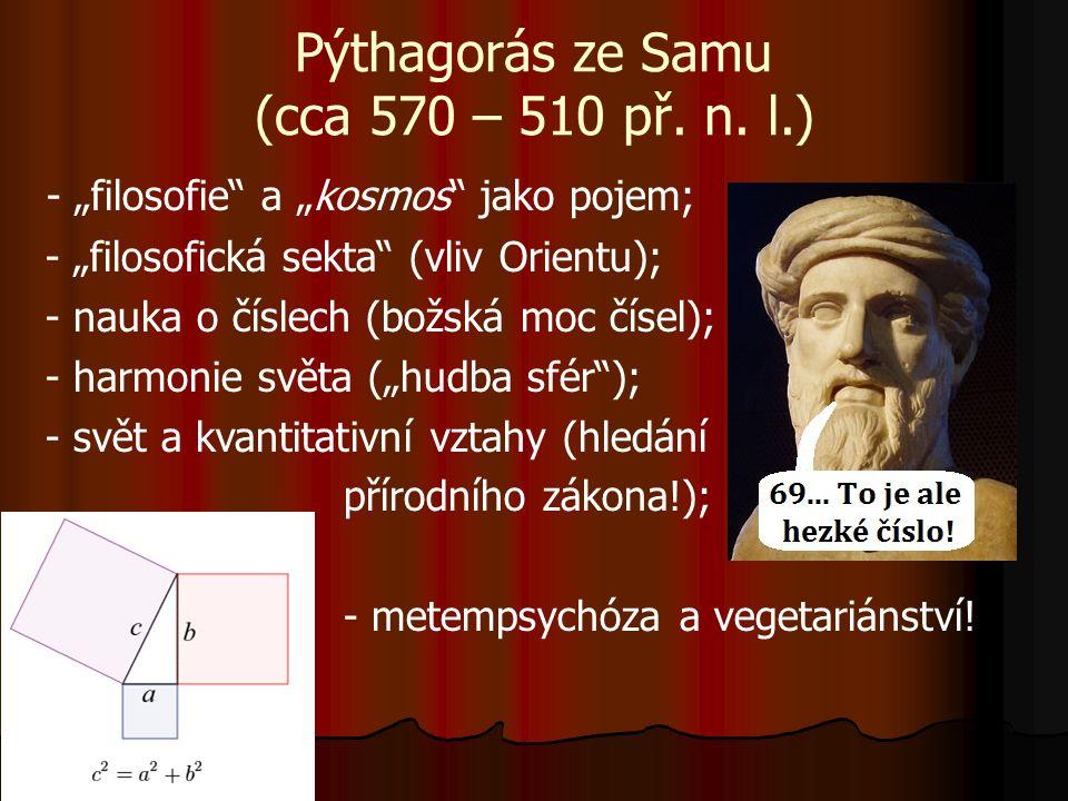 Pýthagorás ze Samu (cca 570 – 510 př. n.