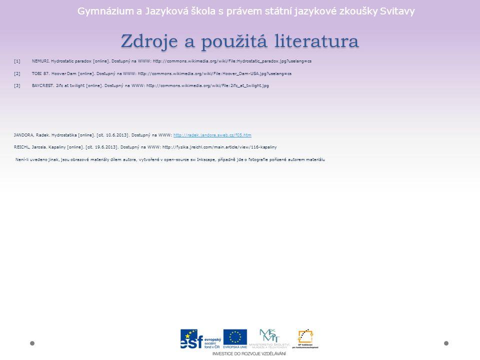 Gymnázium a Jazyková škola s právem státní jazykové zkoušky Svitavy Zdroje a použitá literatura [1]NEMURI.