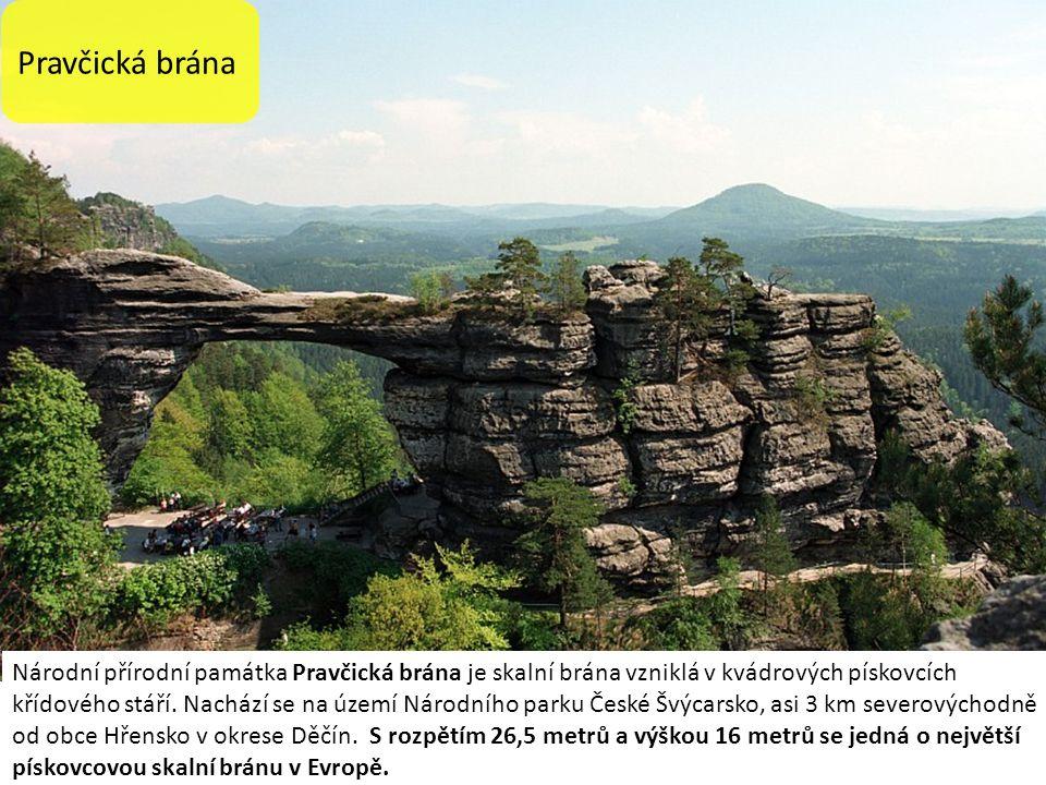 Pravčická brána Národní přírodní památka Pravčická brána je skalní brána vzniklá v kvádrových pískovcích křídového stáří.