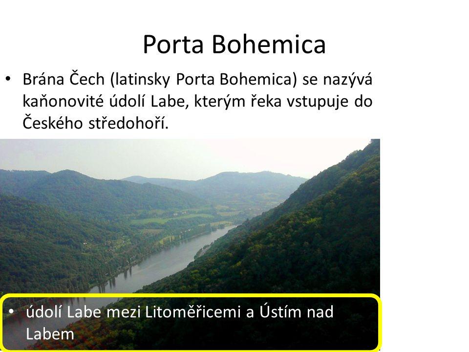 Porta Bohemica údolí Labe mezi Litoměřicemi a Ústím nad Labem Brána Čech (latinsky Porta Bohemica) se nazývá kaňonovité údolí Labe, kterým řeka vstupuje do Českého středohoří.