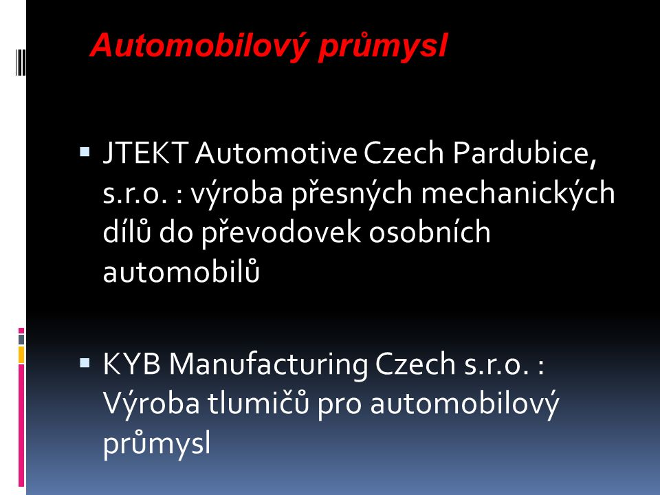  JTEKT Automotive Czech Pardubice, s.r.o.