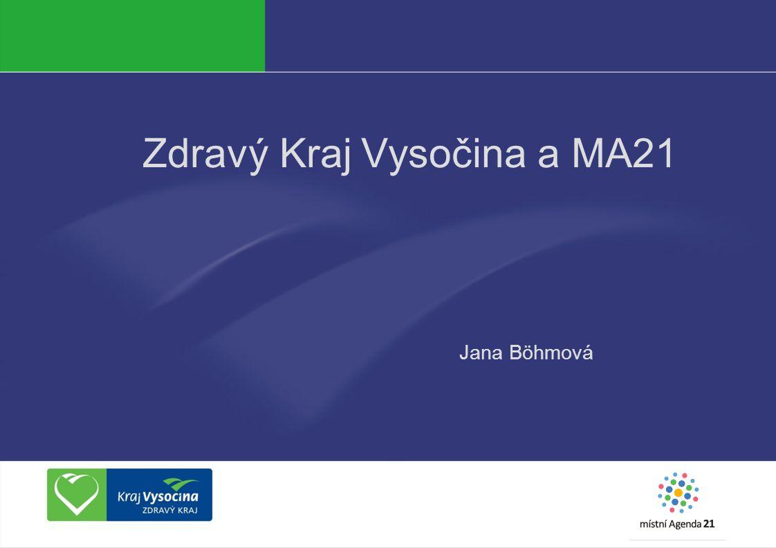 Zdravý Kraj Vysočina a MA21 Jana Böhmová
