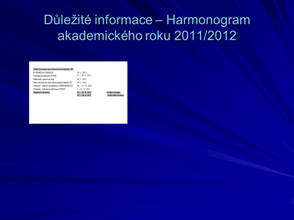 Důležité informace – Harmonogram akademického roku 2011/2012