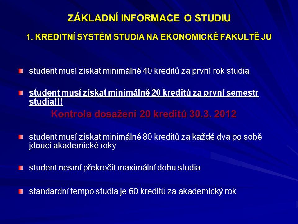 ZÁKLADNÍ INFORMACE O STUDIU 1.