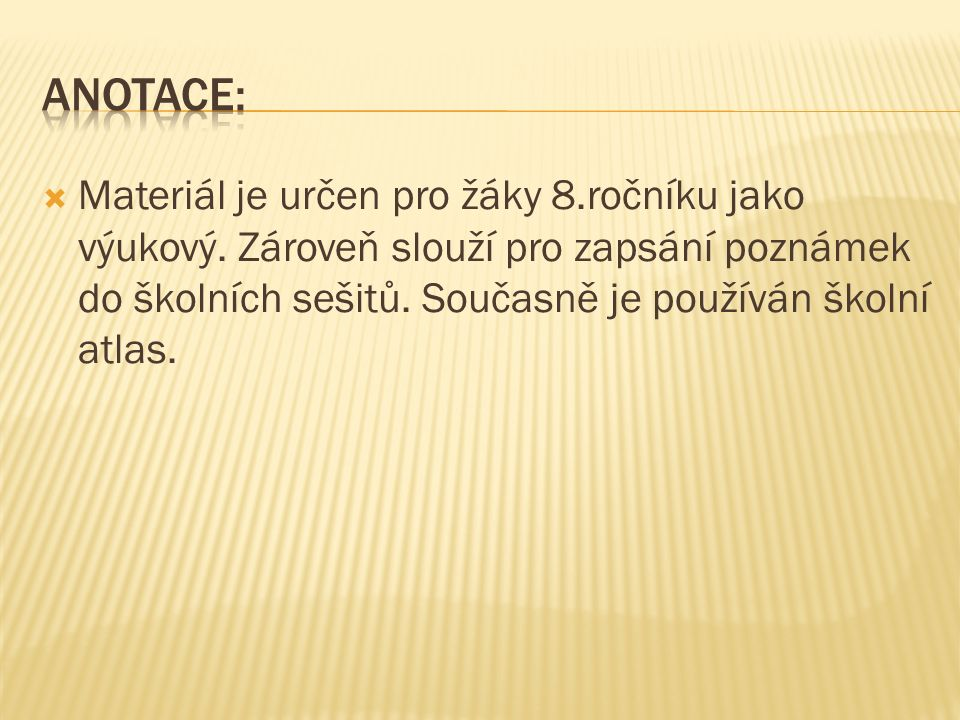 www.office.microsoft.com Zeměpis, Evropa, pro základní školu a základní školu praktickou, František Kortus, František Teplý, nakladatelství Parta, 2007, ISBN 978-80- 7320-103-6
