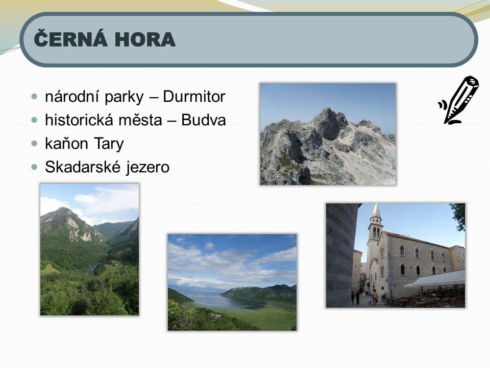 národní parky – Durmitor historická města – Budva kaňon Tary Skadarské jezero