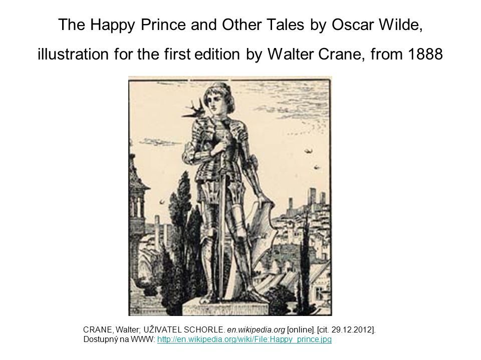 The Happy Prince and Other Tales by Oscar Wilde, illustration for the first edition by Walter Crane, from 1888 CRANE, Walter; UŽIVATEL SCHORLE.