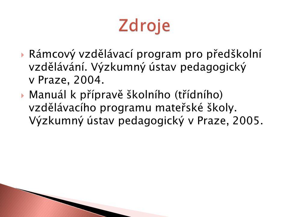  Rámcový vzdělávací program pro předškolní vzdělávání.
