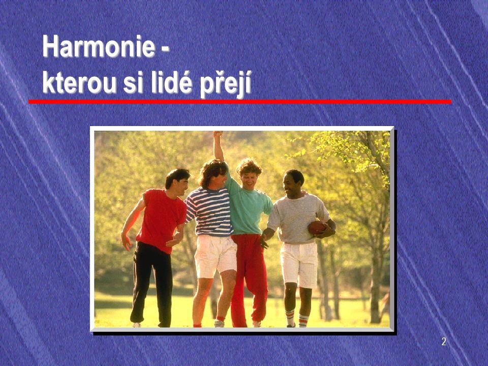 2 Harmonie - kterou si lidé přejí