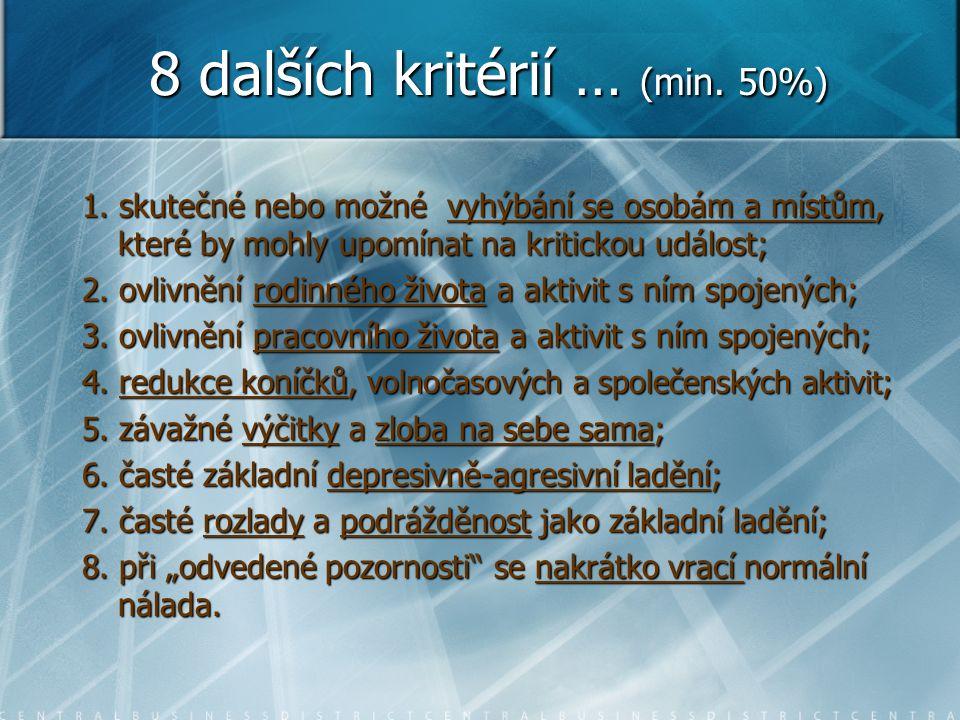 8 dalších kritérií … (min. 50%) 1.