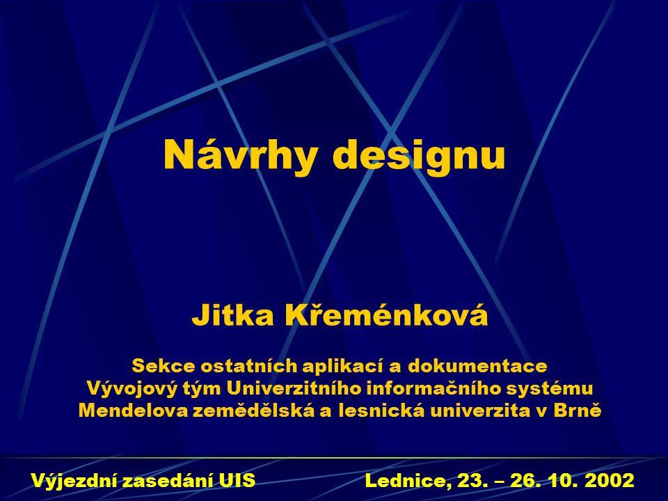 Návrhy designu Výjezdní zasedání UISLednice, 23. – 26.