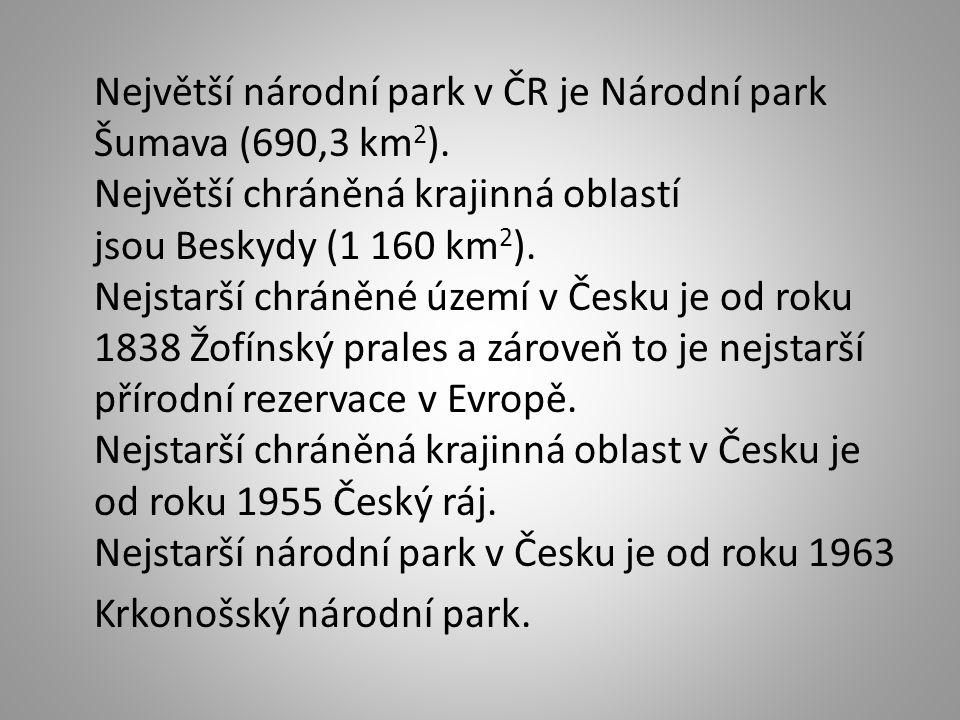 Největší národní park v ČR je Národní park Šumava (690,3 km 2 ).