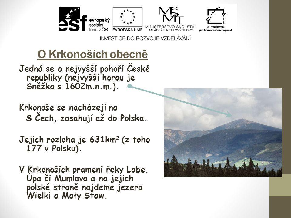 O Krkonoších obecně Jedná se o nejvyšší pohoří České republiky (nejvyšší horou je Sněžka s 1602m.n.m.).