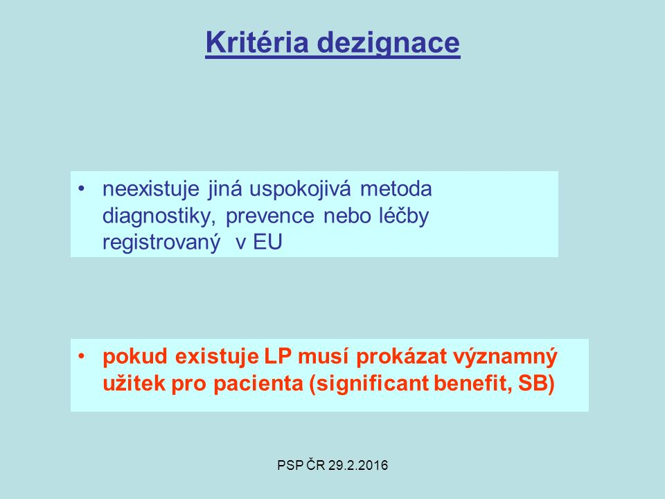 PSP ČR 29.2.2016 Committee for Orphan Medicinal Products- COMP