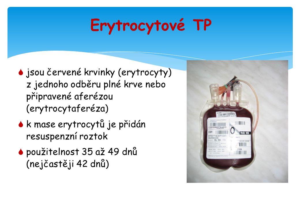 Erytrocytové TP  jsou červené krvinky (erytrocyty) z jednoho odběru plné krve nebo připravené aferézou (erytrocytaferéza)  k mase erytrocytů je přidán resuspenzní roztok  použitelnost 35 až 49 dnů (nejčastěji 42 dnů)