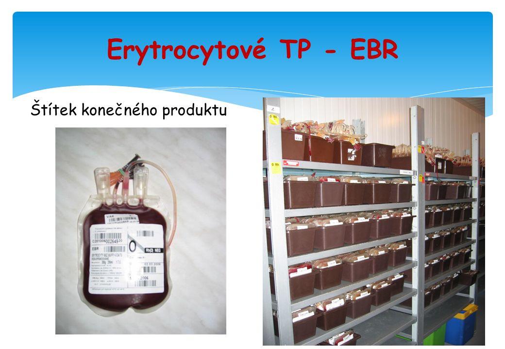 Erytrocytové TP - EBR Štítek konečného produktu
