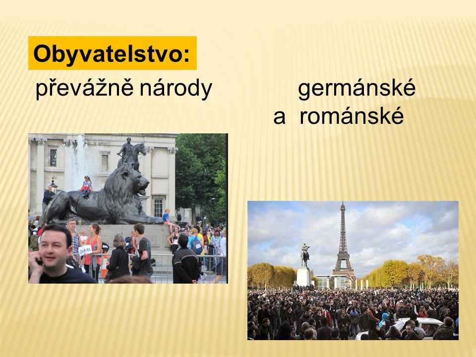 Obyvatelstvo: převážně národy germánské a románské