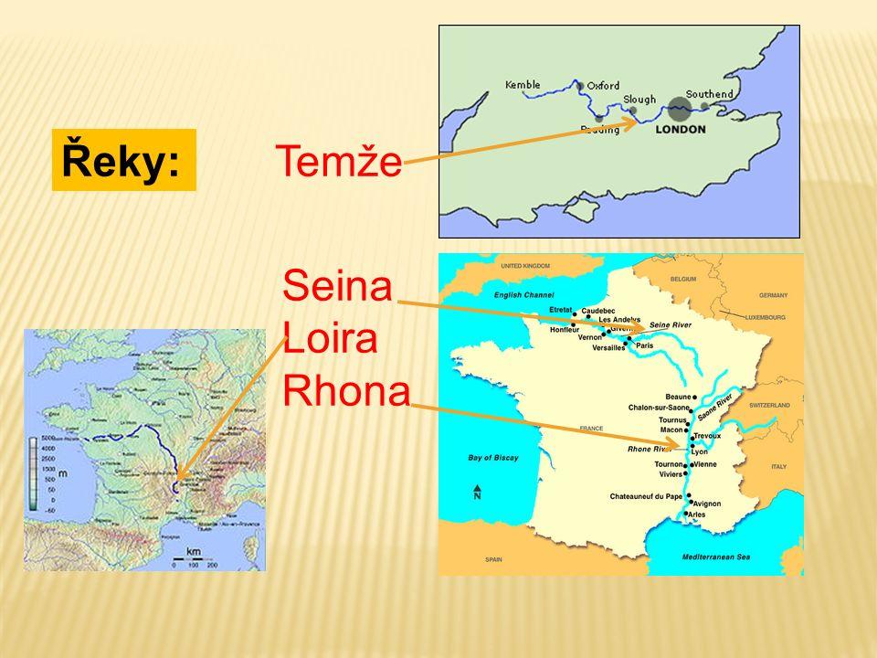 Řeky:Temže Seina Loira Rhona