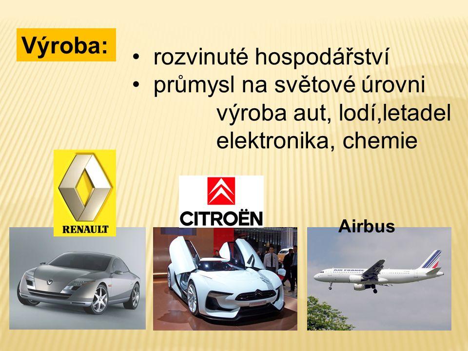 Výroba: rozvinuté hospodářství průmysl na světové úrovni výroba aut, lodí,letadel elektronika, chemie Airbus