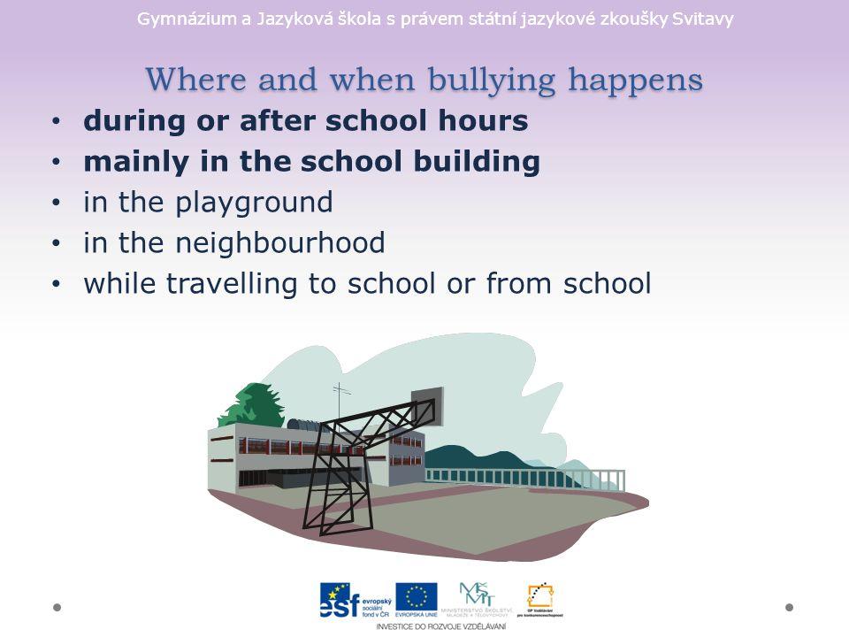 Gymnázium a Jazyková škola s právem státní jazykové zkoušky Svitavy Types of bullying there are four main types of bullying: 1.