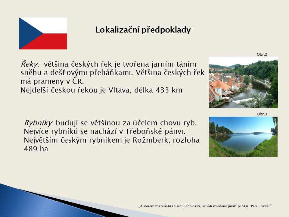 Řeky: většina českých řek je tvořena jarním táním sněhu a dešťovými přeháňkami. Většina českých řek má prameny v ČR. Nejdelší českou řekou je Vltava,