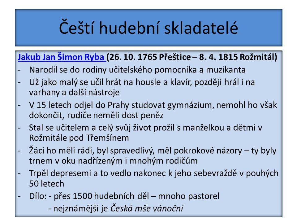 Čeští hudební skladatelé Jakub Jan Šimon Ryba Jakub Jan Šimon Ryba (26.