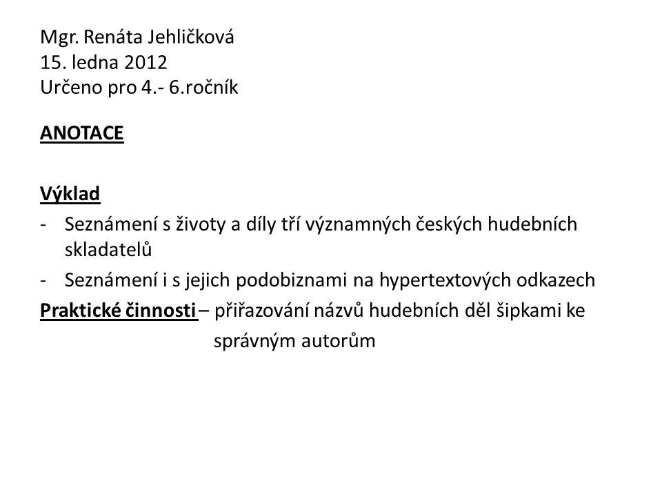 Mgr. Renáta Jehličková 15.