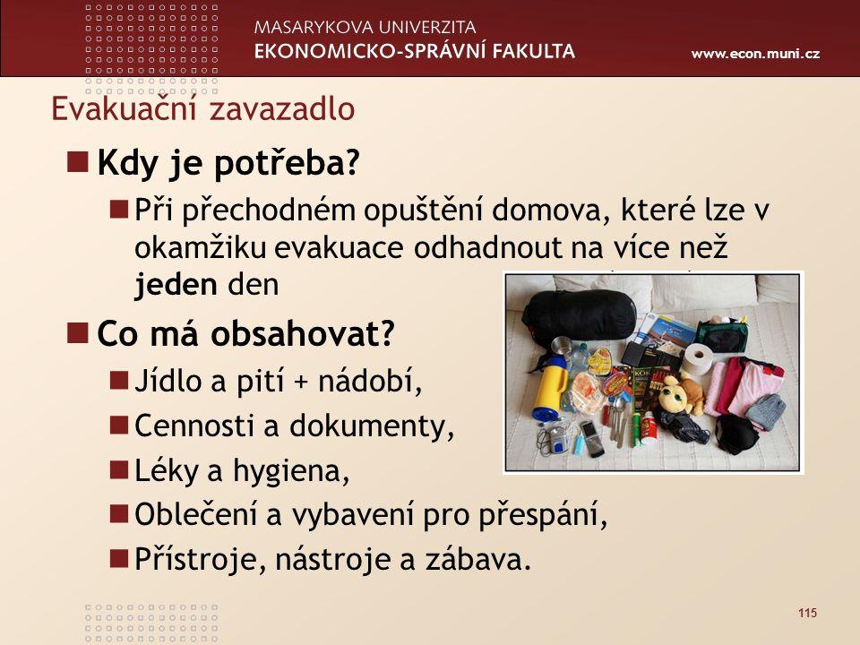 www.econ.muni.cz Evakuační zavazadlo Kdy je potřeba.