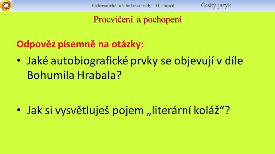 Procvičení a pochopení Elektronické učební materiály - II.