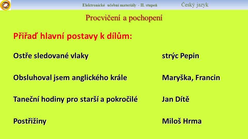 Elektronické učební materiály - II.stupeň Český jazyk Can you tell something about Bohumil Hrabal.