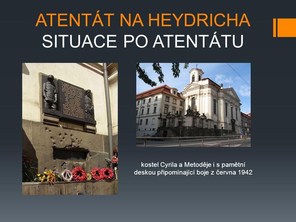 ATENTÁT NA HEYDRICHA SITUACE PO ATENTÁTU kostel Cyrila a Metoděje i s pamětní deskou připomínající boje z června 1942