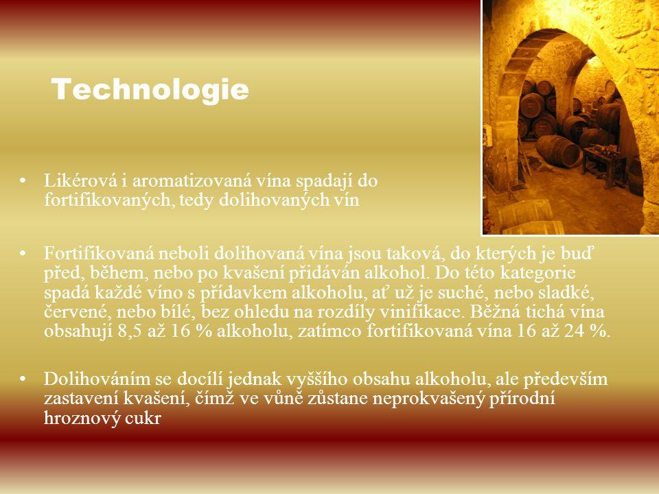 Technologie Fortifikovaná neboli dolihovaná vína jsou taková, do kterých je buď před, během, nebo po kvašení přidáván alkohol. Do této kategorie spadá