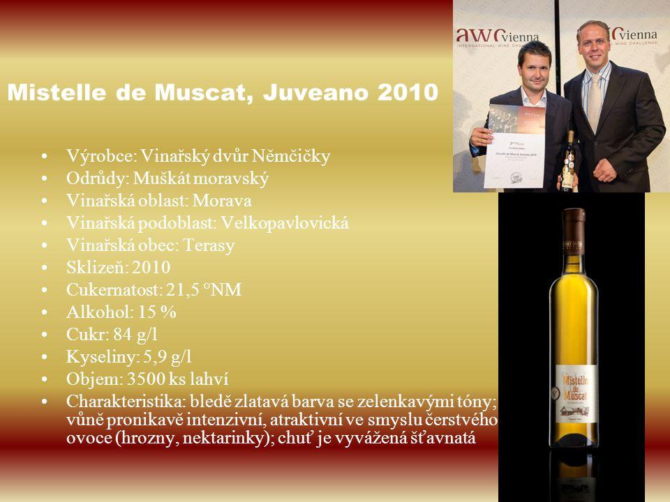 Mistelle de Muscat, Juveano 2010 Výrobce: Vinařský dvůr Němčičky Odrůdy: Muškát moravský Vinařská oblast: Morava Vinařská podoblast: Velkopavlovická V