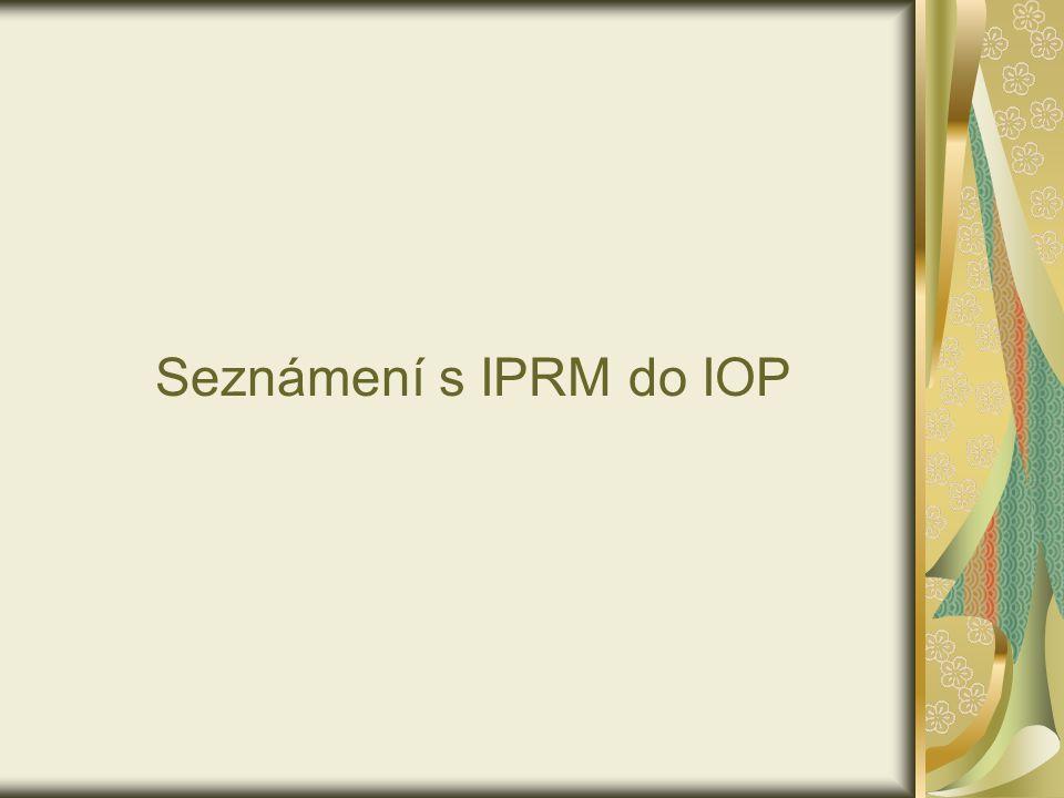 Seznámení s IPRM do IOP